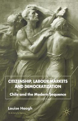 Citizenship, Labour Markets and Democratization