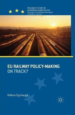 EU Railway Policy-Making: On Track?
