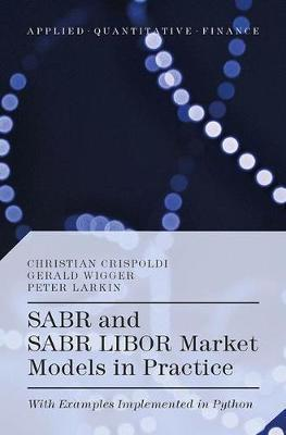 Sabr and Sabr Libor Market Models in Practice