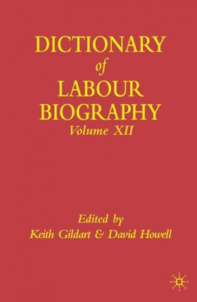 Dictionary of Labour Biography 2005