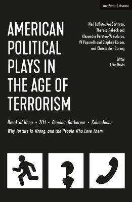 American Political Plays in the Age of Terrorism