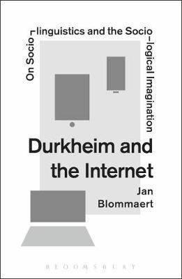 Durkheim and the Internet  On Sociolinguistics and the Sociological Imagination