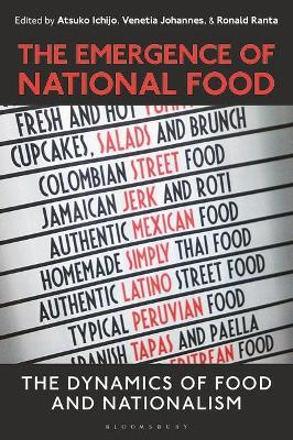 The Emergence of National Food  The Dynamics of Food and Nationalism
