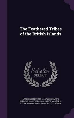 The Feathered Tribes of the British Islands