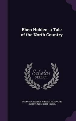 Eben Holden; A Tale of the North Country