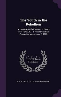 The Youth in the Rebellion