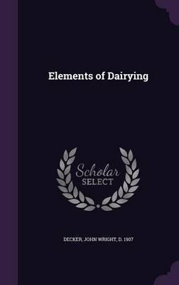 Elements of Dairying