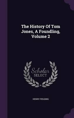 The History Of Tom Jones A Foundling Book
