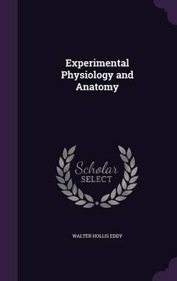 Experimental Physiology and Anatomy