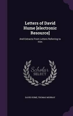 Letters of David Hume [Electronic Resource]