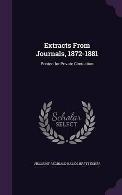 Extracts from Journals, 1872-1881