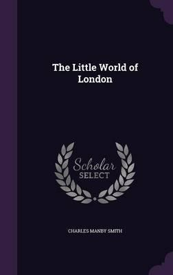 The Little World of London