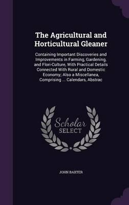 The Agricultural and Horticultural Gleaner