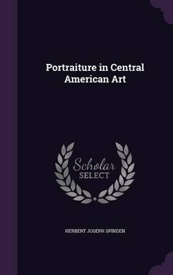 Portraiture in Central American Art