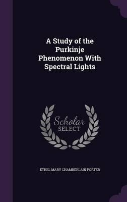 A Study of the Purkinje Phenomenon with Spectral Lights
