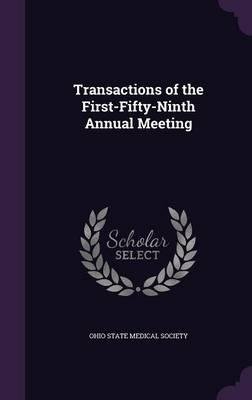 Transactions of the First-Fifty-Ninth Annual Meeting