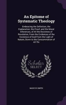 An Epitome of Systematic Theology