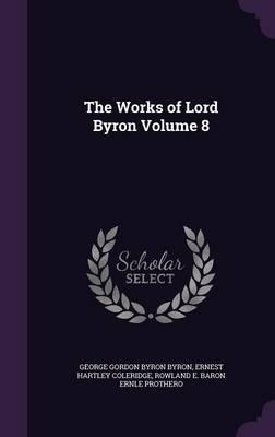 The Works of Lord ron Volume 8