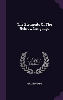 The Elements of the Hebrew Language
