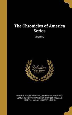 The Chronicles of America Series; Volume 2
