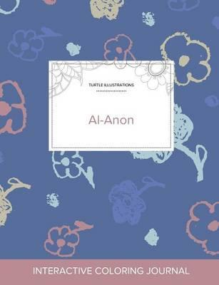 Adult Coloring Journal  Al-Anon (Turtle Illustrations, Simple Flowers)