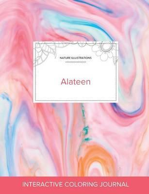 Adult Coloring Journal  Alateen (Nature Illustrations, Bubblegum)