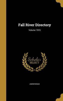 Fall River Directory; Volume 1915