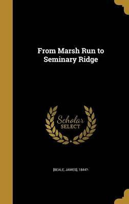 From Marsh Run to Seminary Ridge