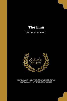 The Emu; Volume 20, 1920-1921