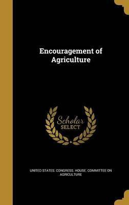 Encouragement of Agriculture