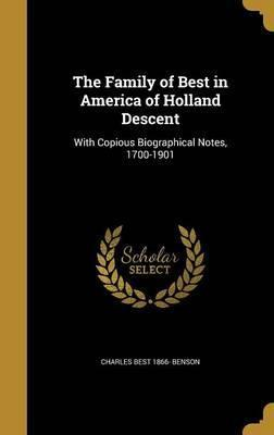 The Family of Best in America of Holland Descent