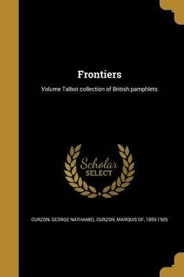 Frontiers; Volume Talbot Collection of British Pamphlets