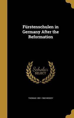 Furstenschulen in Germany After the Reformation
