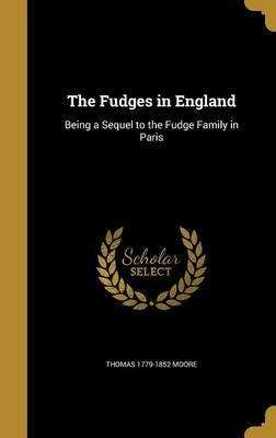 The Fudges in England