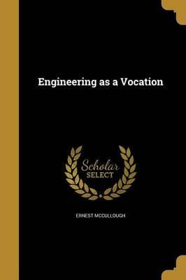 Engineering as a Vocation