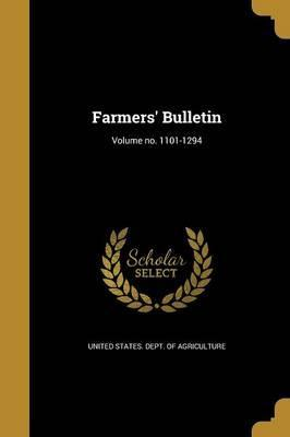 Farmers' Bulletin; Volume No. 1101-1294