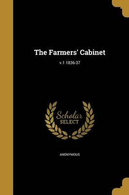 The Farmers' Cabinet; V.1 1836-37