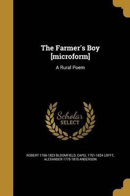 The Farmer's Boy [Microform]
