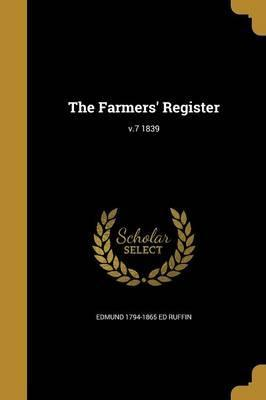 The Farmers' Register; V.7 1839