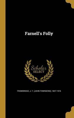 Farnell's Folly