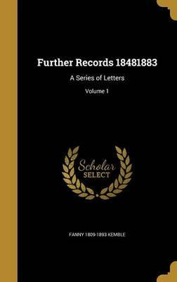 Further Records 18481883