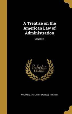 A Treatise on the American Law of Administration; Volume 1