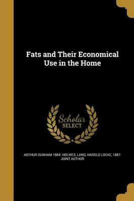 Fats and Their Economical Use in the Home
