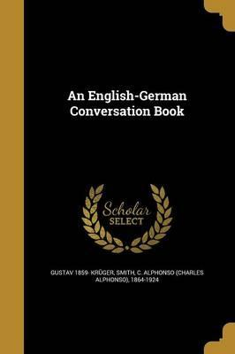 An English-German Conversation Book