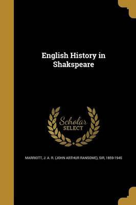 English History in Shakspeare