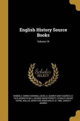 English History Source Books; Volume 14