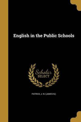 English in the Public Schools