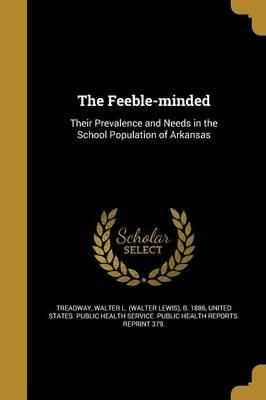 The Feeble-Minded