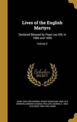 Lives of the English Martyrs