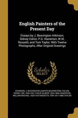 English Painters of the Present Day